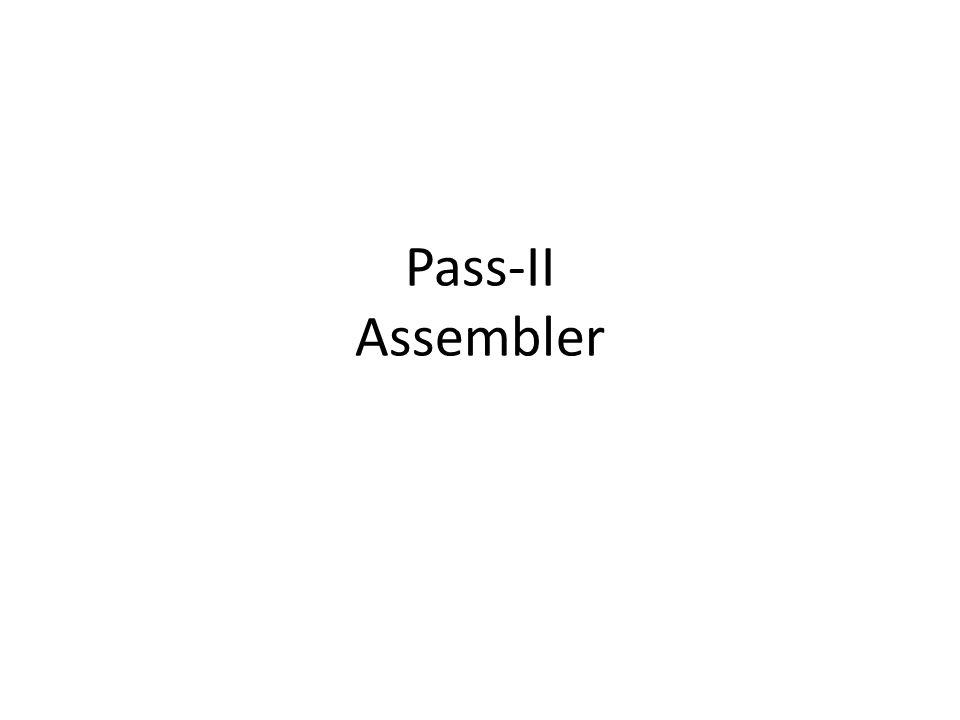 Pass-II Assembler