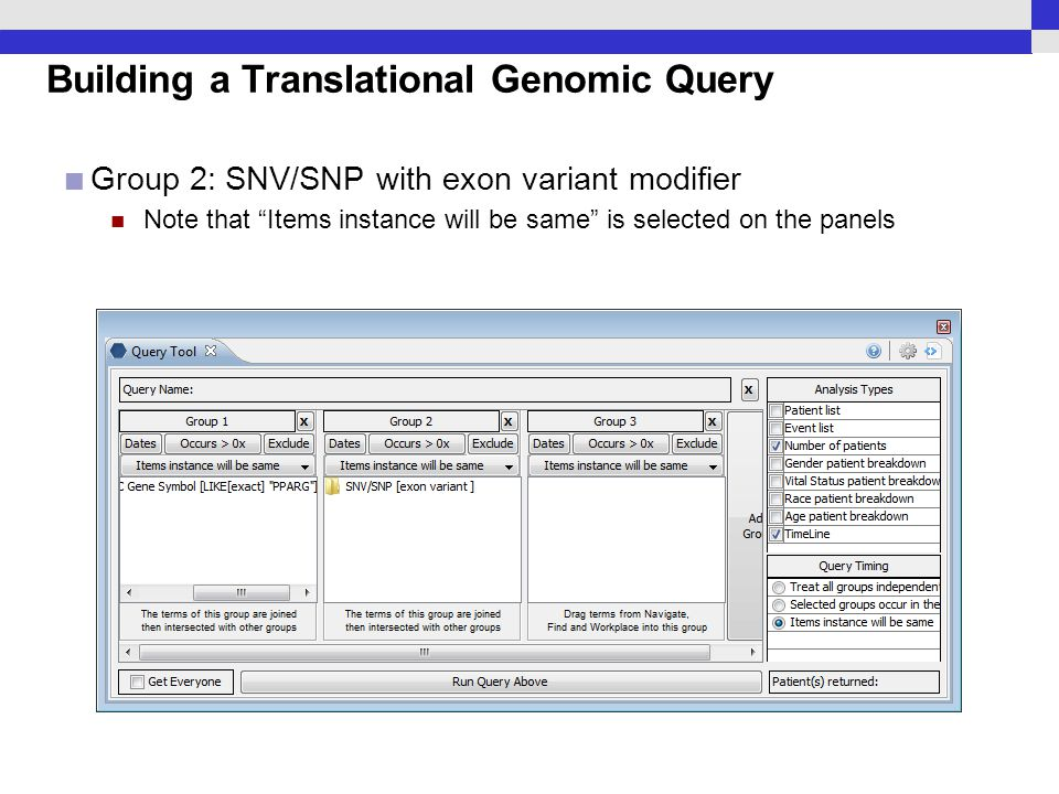 "Building a Translational Genomic Query Group 2: SNV/SNP with exon variant modifier Note that ""Items instance will be same"" is selected on the panels"