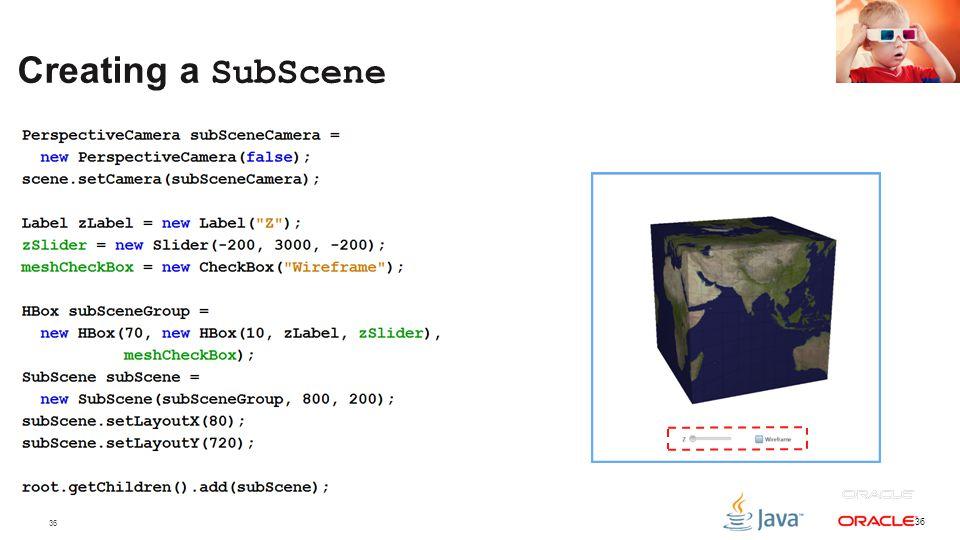 36 Creating a SubScene 36