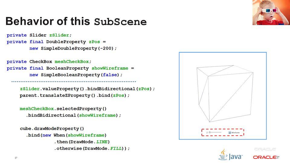 37 Behavior of this SubScene 37