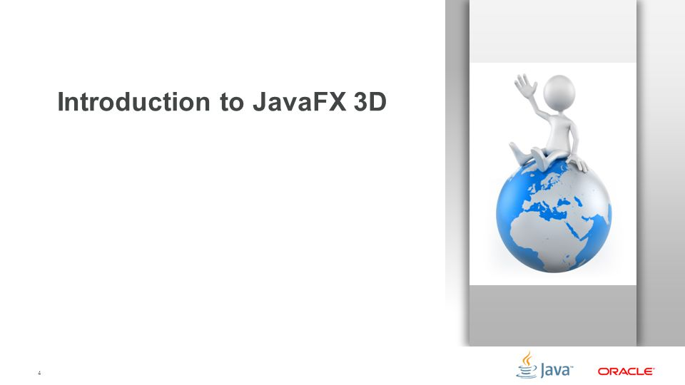 4 Introduction to JavaFX 3D