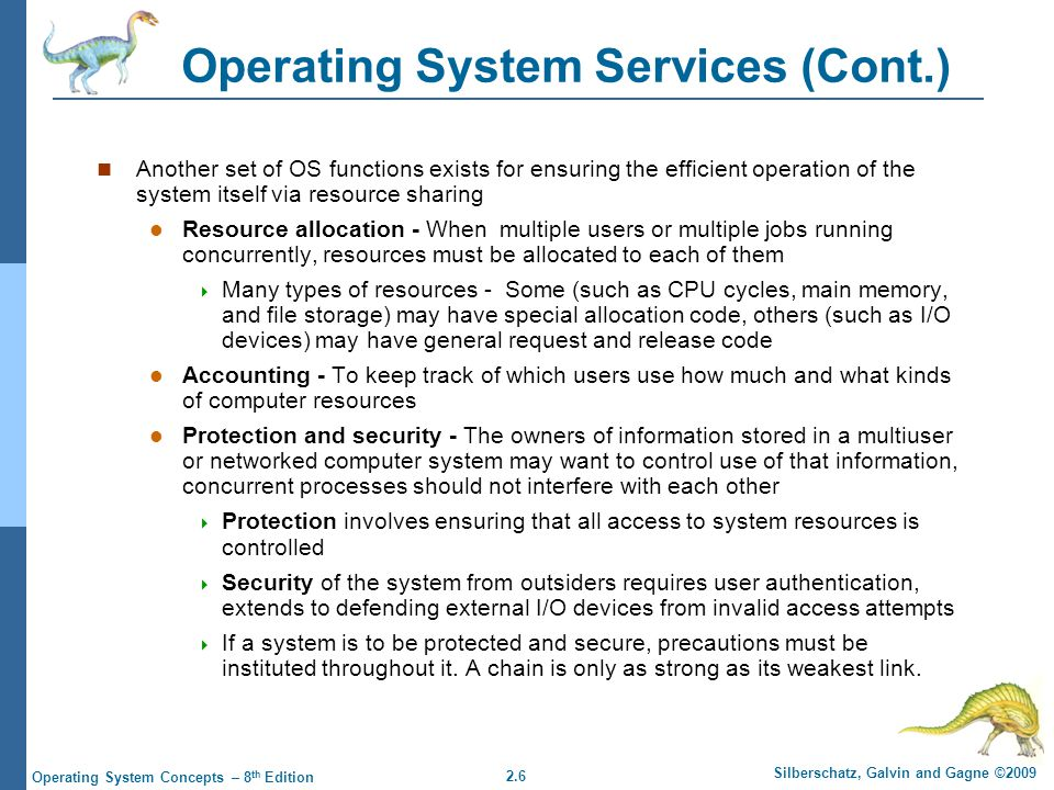 2.7 Silberschatz, Galvin and Gagne ©2009 Operating System Concepts – 8 th Edition A View of Operating System Services