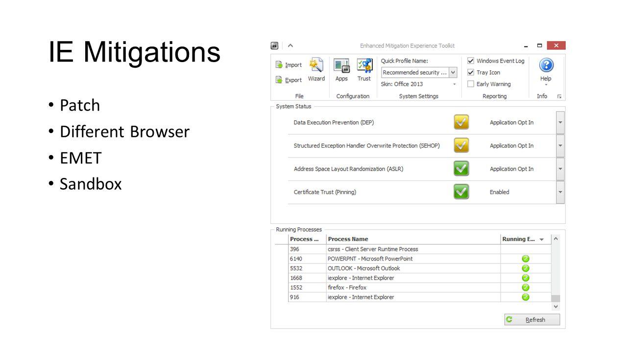 IE Mitigations Patch Different Browser EMET Sandbox