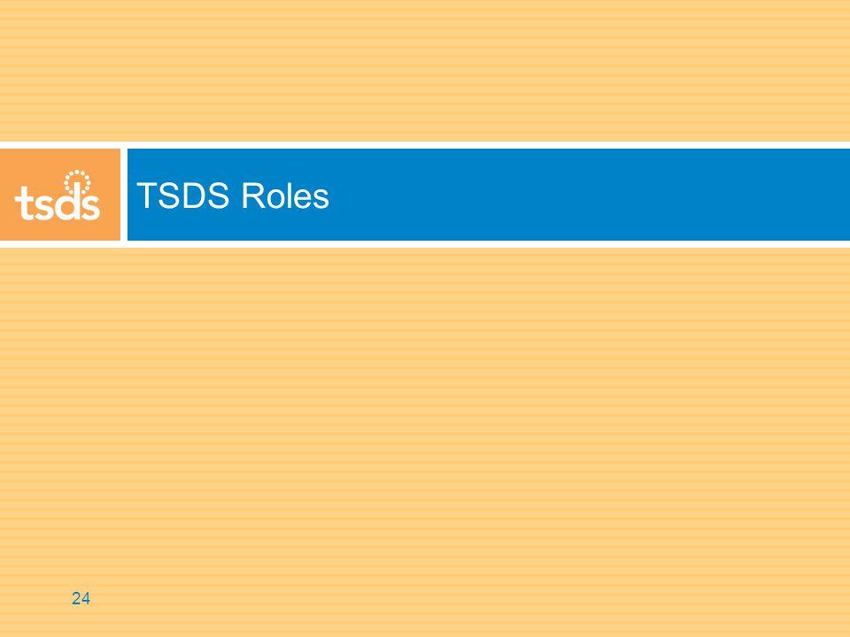TSDS Roles 24
