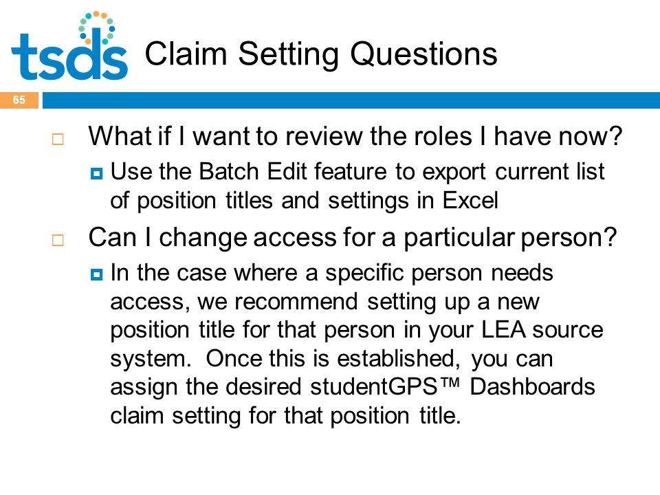 Claim Setting Questions  What if I want to review the roles I have now.