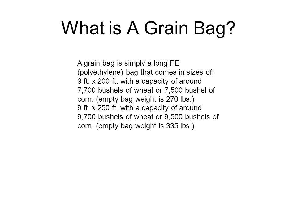 What is A Grain Bag.