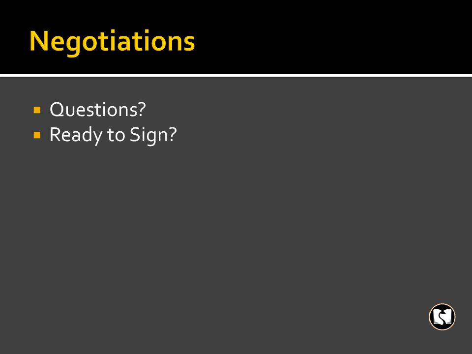  Questions  Ready to Sign