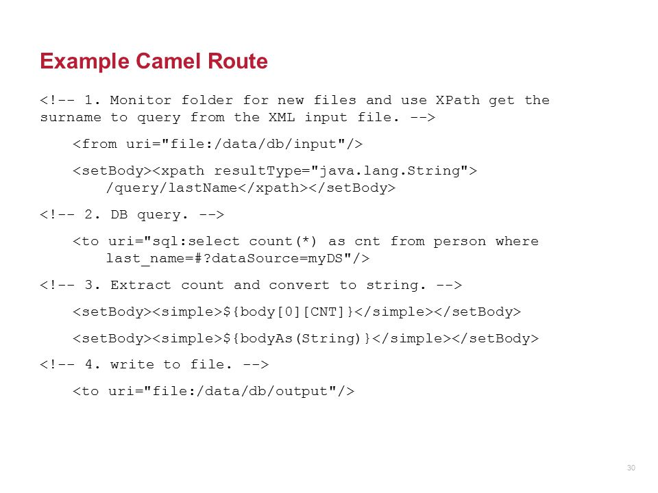 Example Camel Route /query/lastName ${body[0][CNT]} ${bodyAs(String)} 30