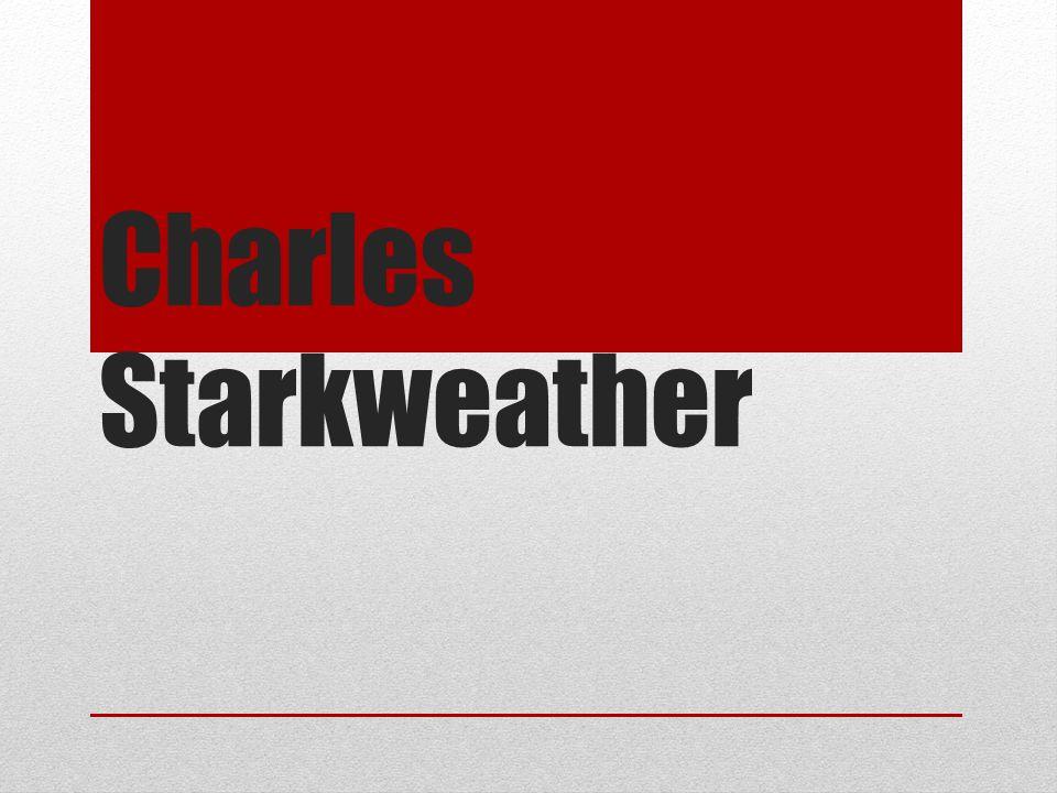 Charles Starkweather