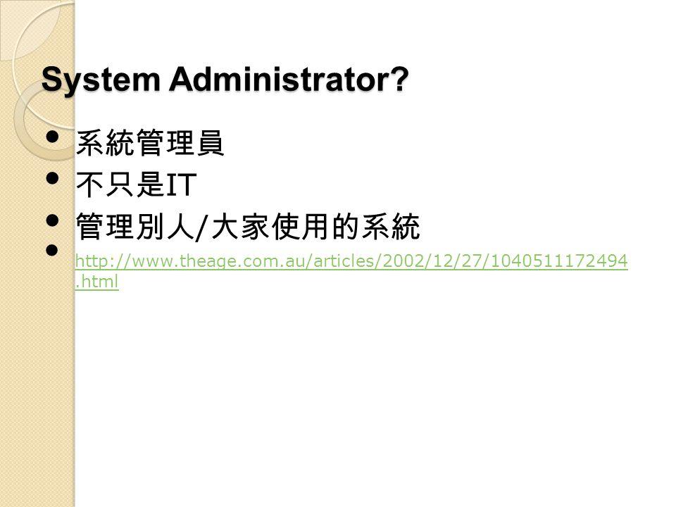 System Administrator.