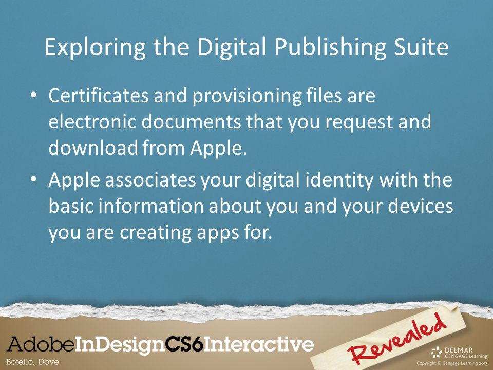 Certificates and provisioning files are electronic documents that you request and download from Apple.