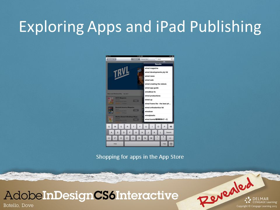 Shopping for apps in the App Store Exploring Apps and iPad Publishing