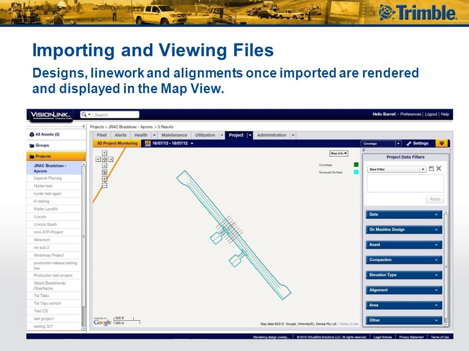 Importing and Viewing Files Designs, linework and alignments once imported are rendered and displayed in the Map View.
