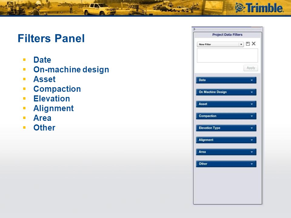 Filters Panel  Date  On-machine design  Asset  Compaction  Elevation  Alignment  Area  Other