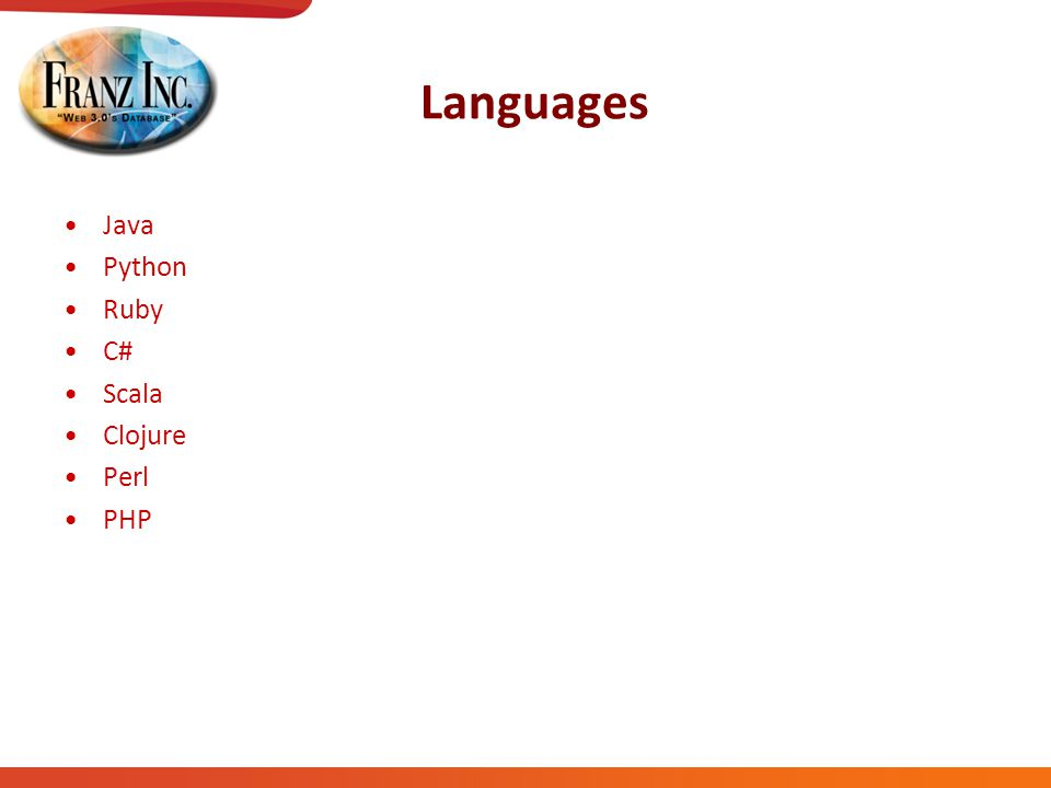 Languages Java Python Ruby C# Scala Clojure Perl PHP