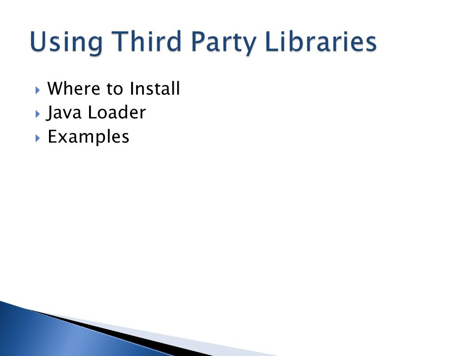  Where to Install  Java Loader  Examples