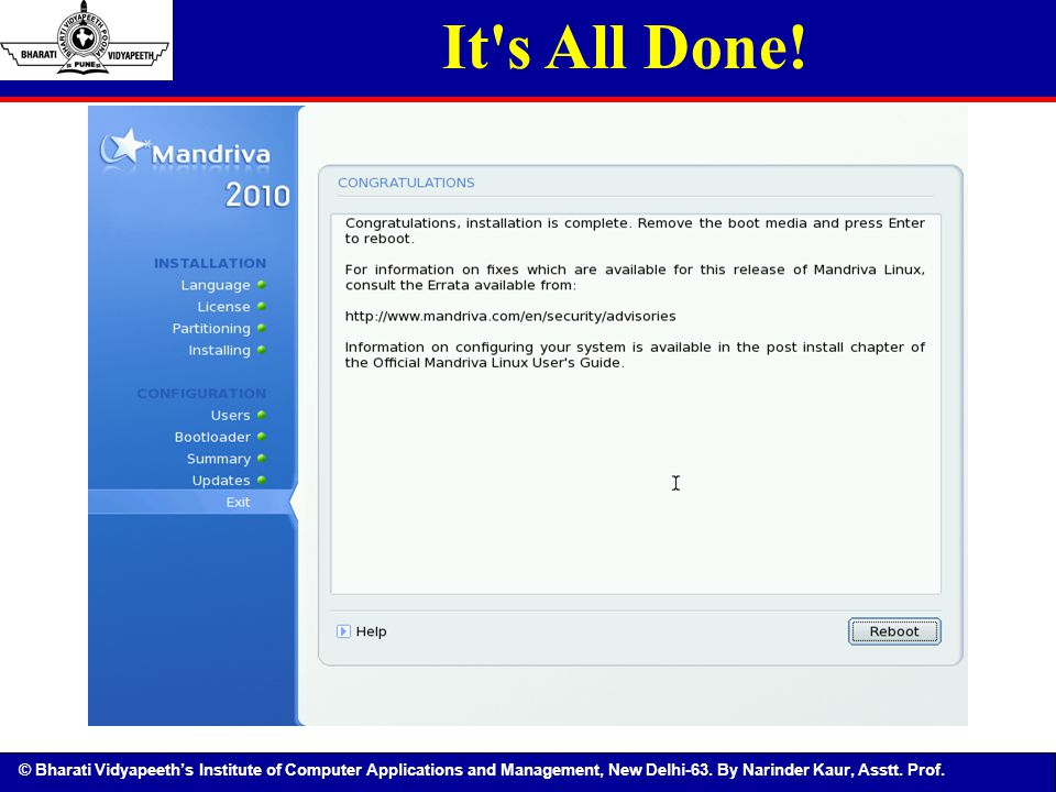 © Bharati Vidyapeeth's Institute of Computer Applications and Management, New Delhi-63. By Narinder Kaur, Asstt. Prof. It's All Done!