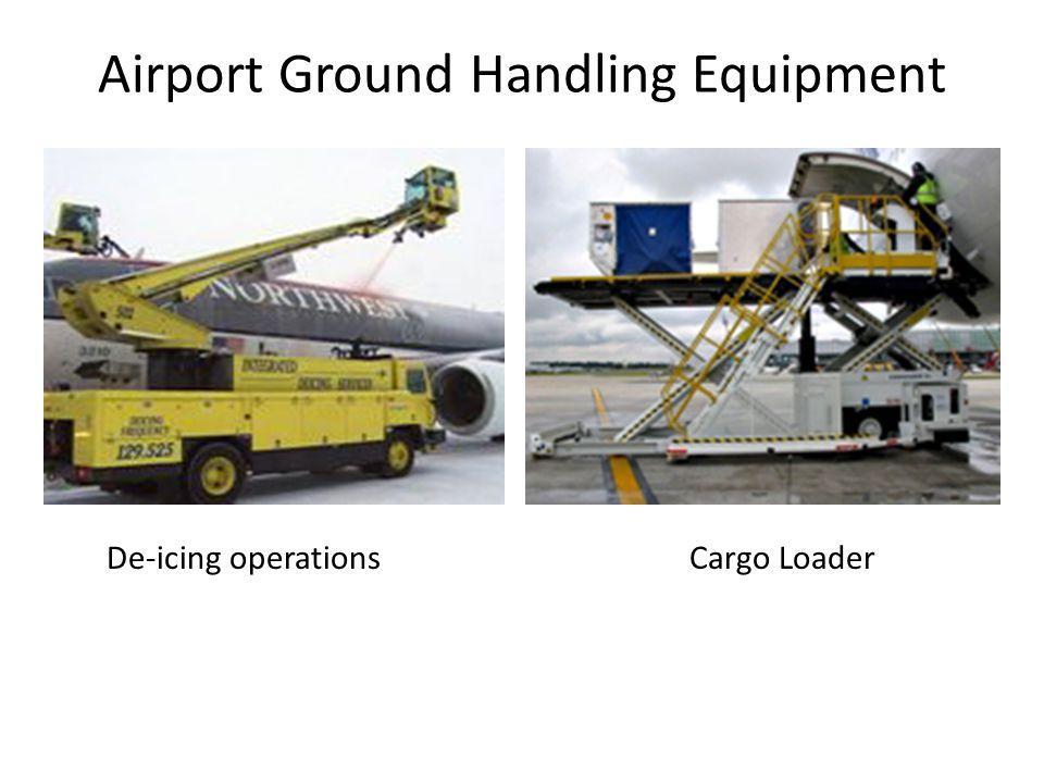 Airport Ground Handling Equipment De-icing operationsCargo Loader