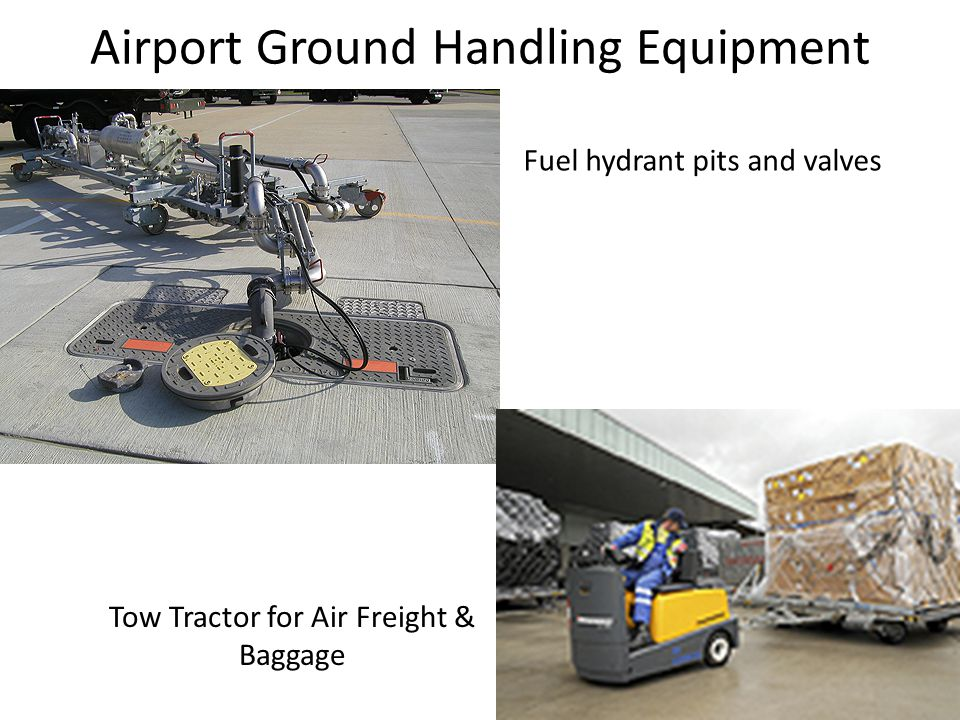 Airport Ground Handling Equipment Fuel hydrant pits and valves Tow Tractor for Air Freight & Baggage