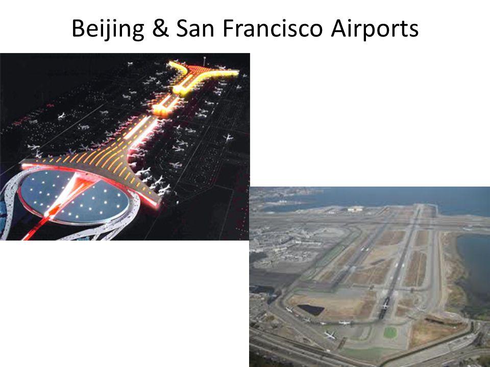 Beijing & San Francisco Airports