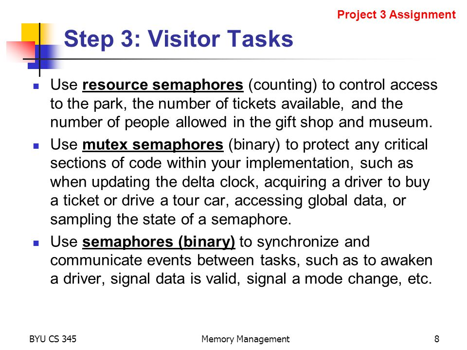 Use resource semaphores (counting) to control access to the park, the number of tickets available, and the number of people allowed in the gift shop and museum.