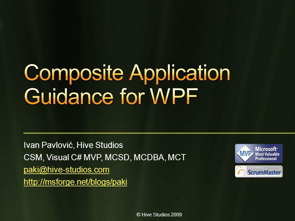 © Hive Studios 2009 Ivan Pavlović, Hive Studios CSM, Visual C# MVP, MCSD, MCDBA, MCT paki@hive-studios.com http://msforge.net/blogs/paki
