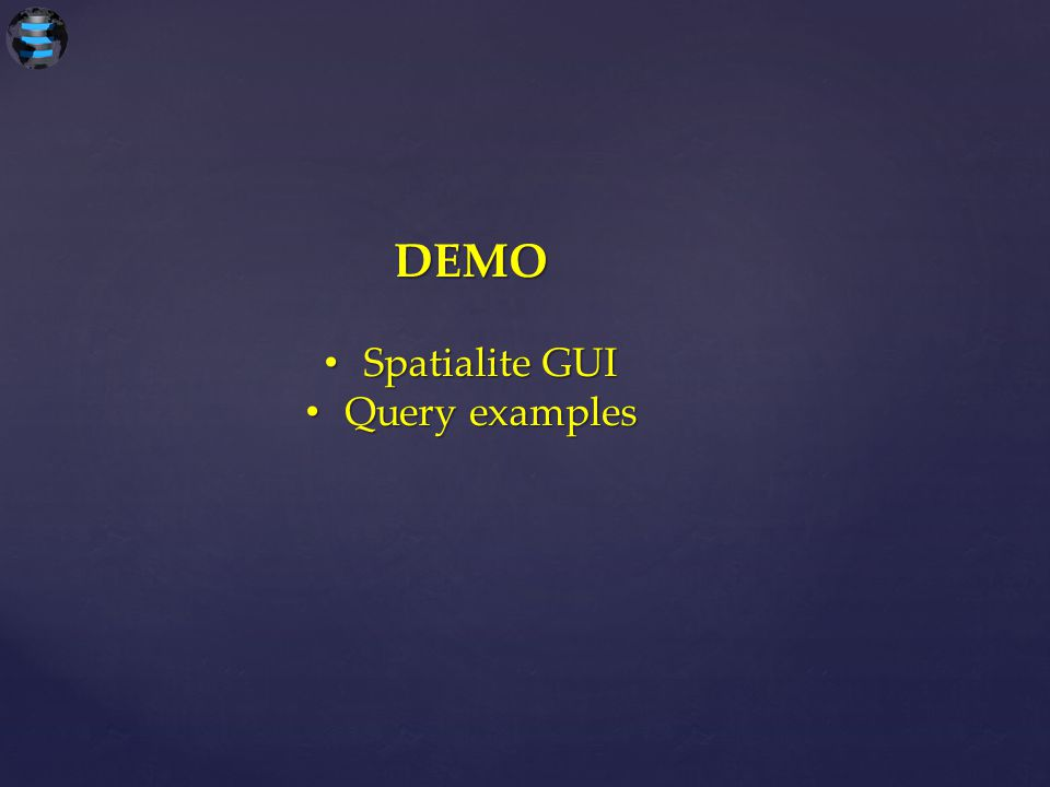DEMO Spatialite GUI Spatialite GUI Query examples Query examples