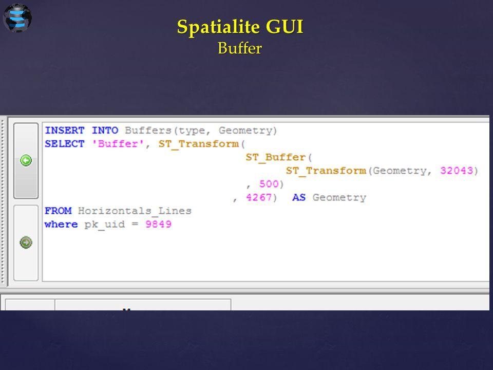Spatialite GUI Buffer