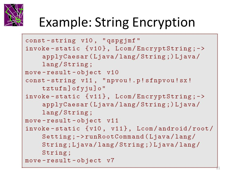 Example: String Encryption 21