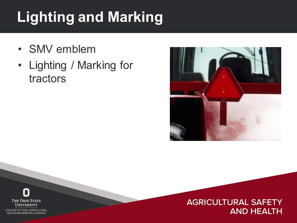 Lighting and Marking SMV emblem Lighting / Marking for tractors