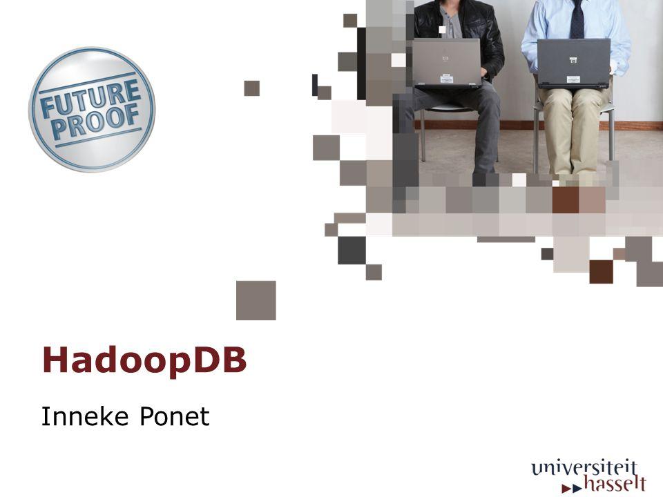 HadoopDB Inneke Ponet