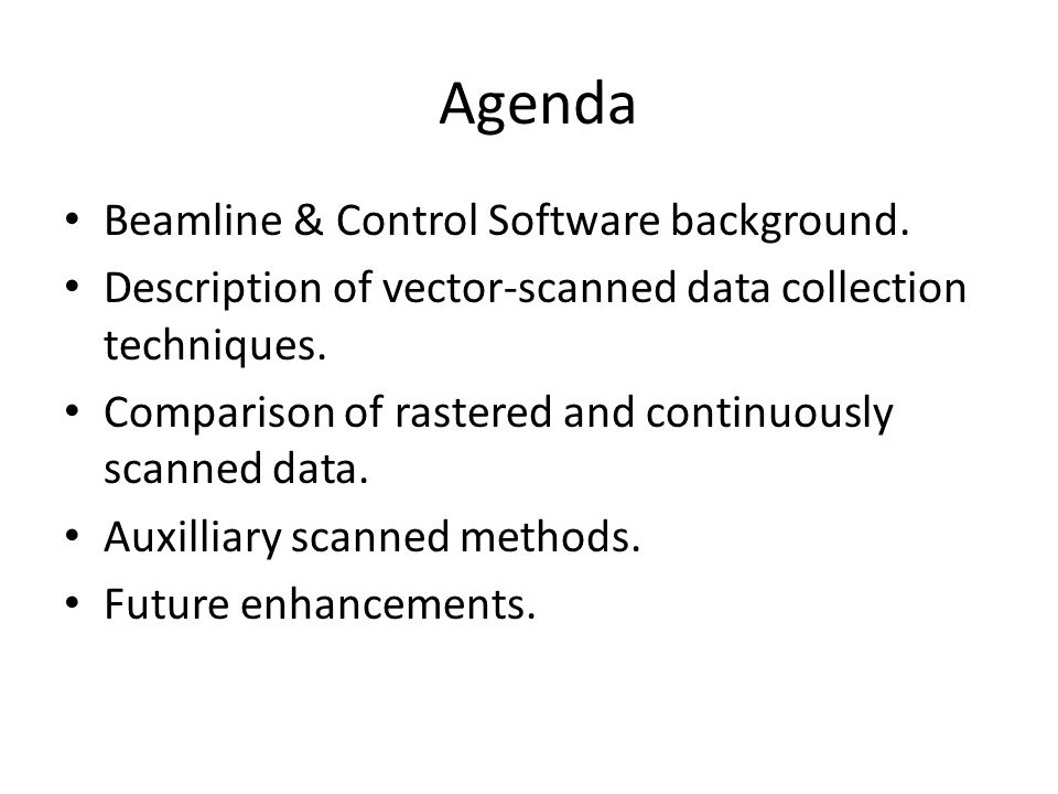 Agenda Beamline & Control Software background.