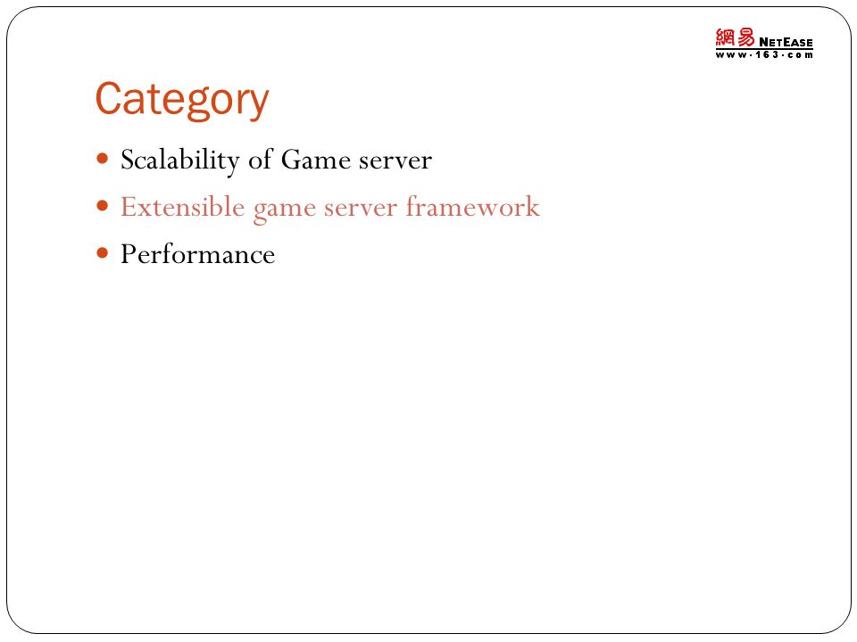 Category Scalability of Game server Extensible game server framework Performance