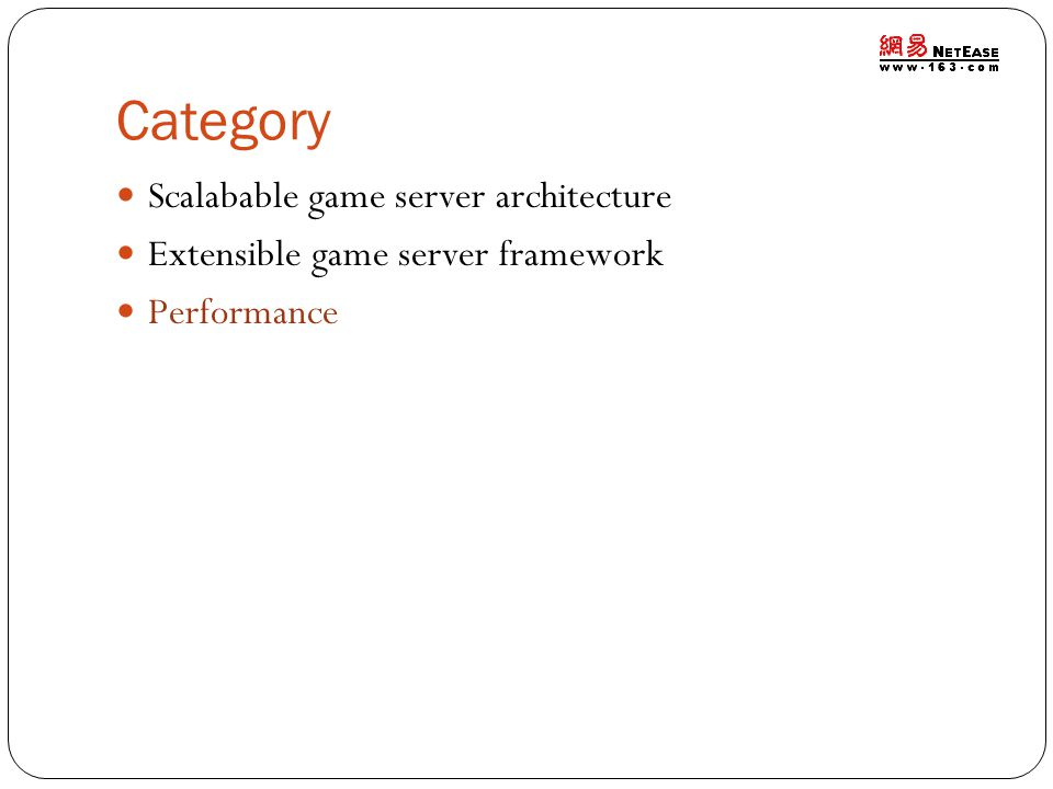 Category Scalabable game server architecture Extensible game server framework Performance