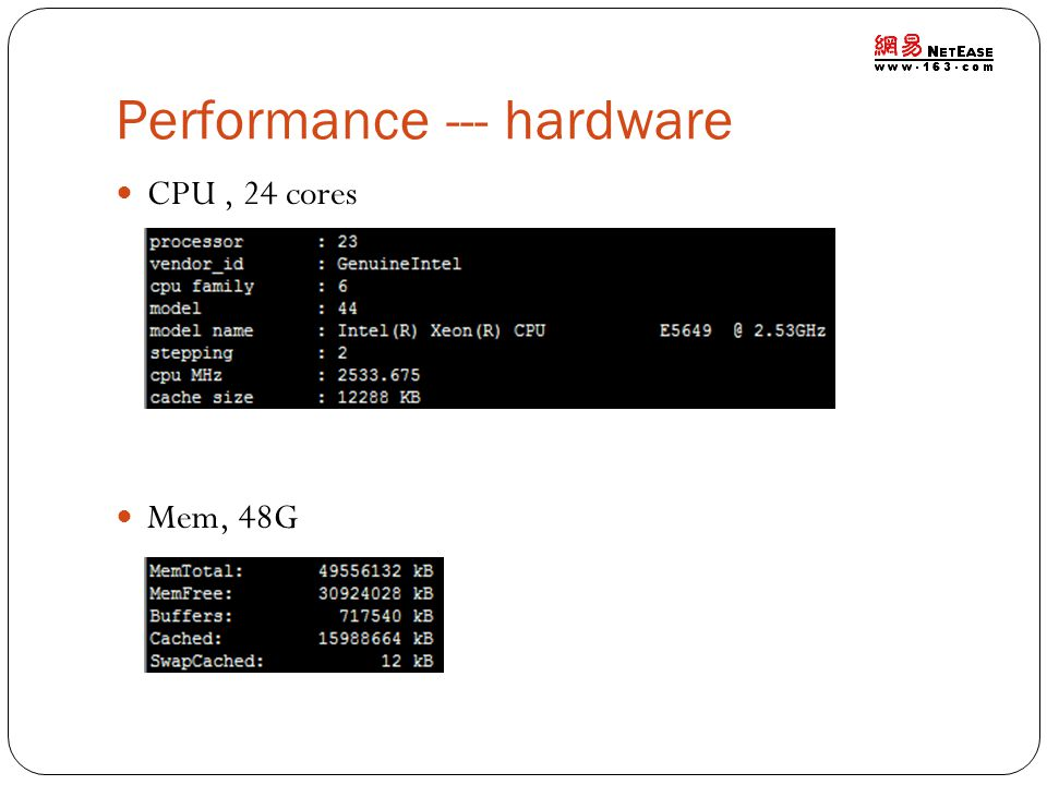 Performance --- hardware CPU, 24 cores Mem, 48G