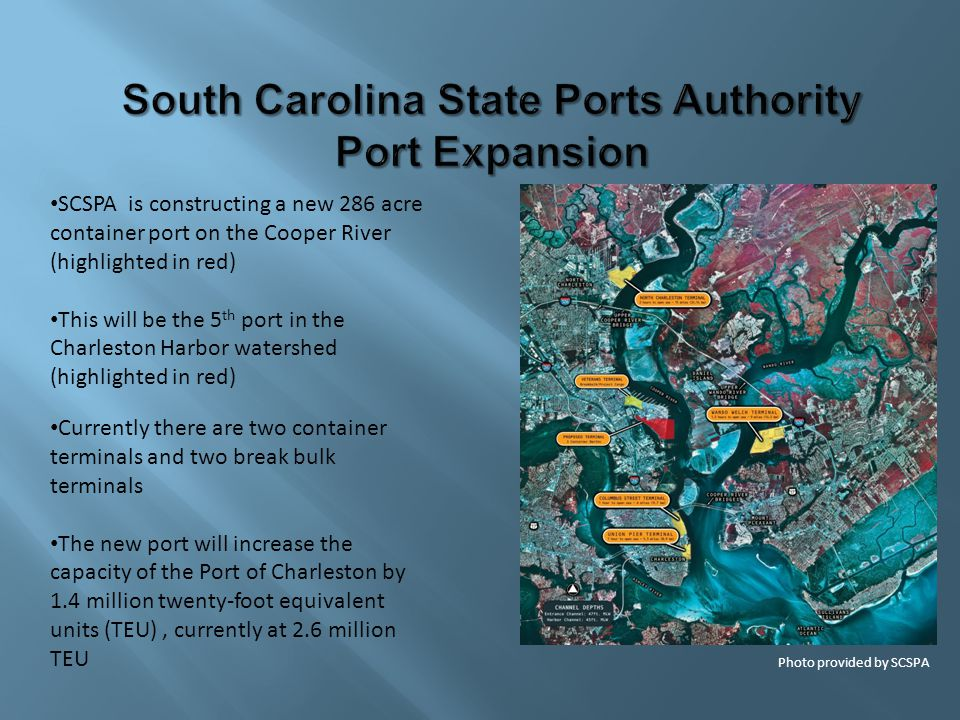 SCSPA is constructing a new 286 acre container port on the Cooper River (highlighted in red) This will be the 5 th port in the Charleston Harbor water
