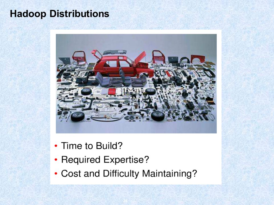 Hadoop Distributions 24
