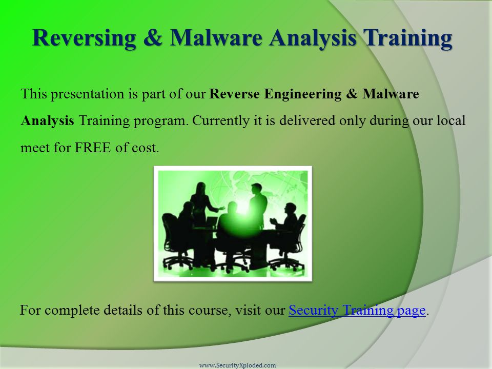 Reversing & Malware Analysis Training This presentation is part of our Reverse Engineering & Malware Analysis Training program. Currently it is delive