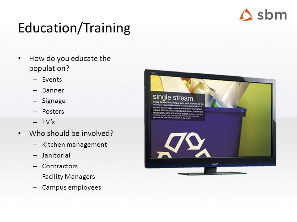 Education/Training How do you educate the population.