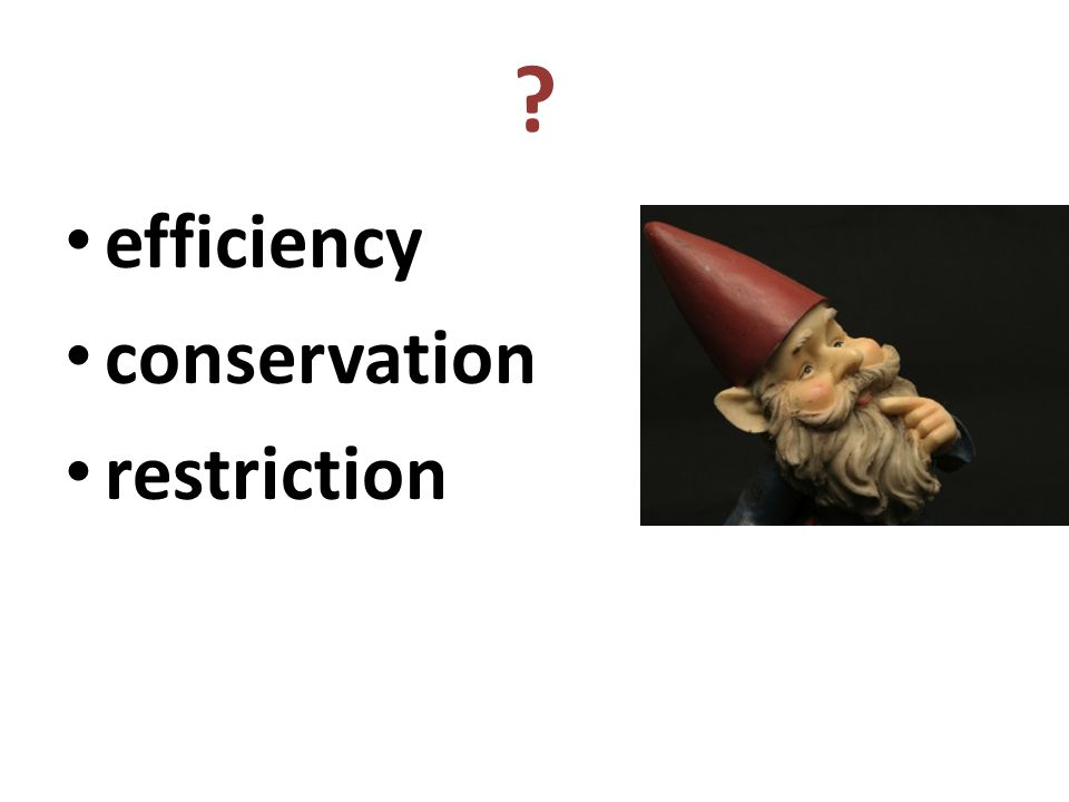 efficiency conservation restriction