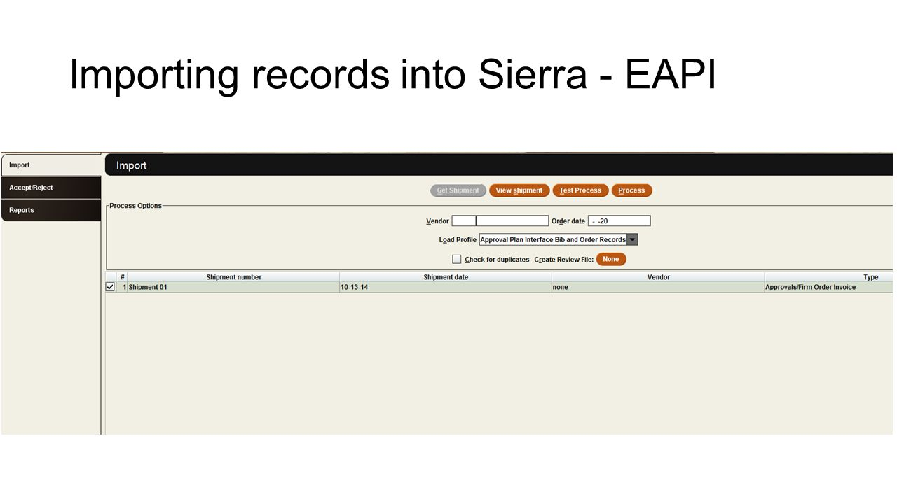 Importing records into Sierra - EAPI