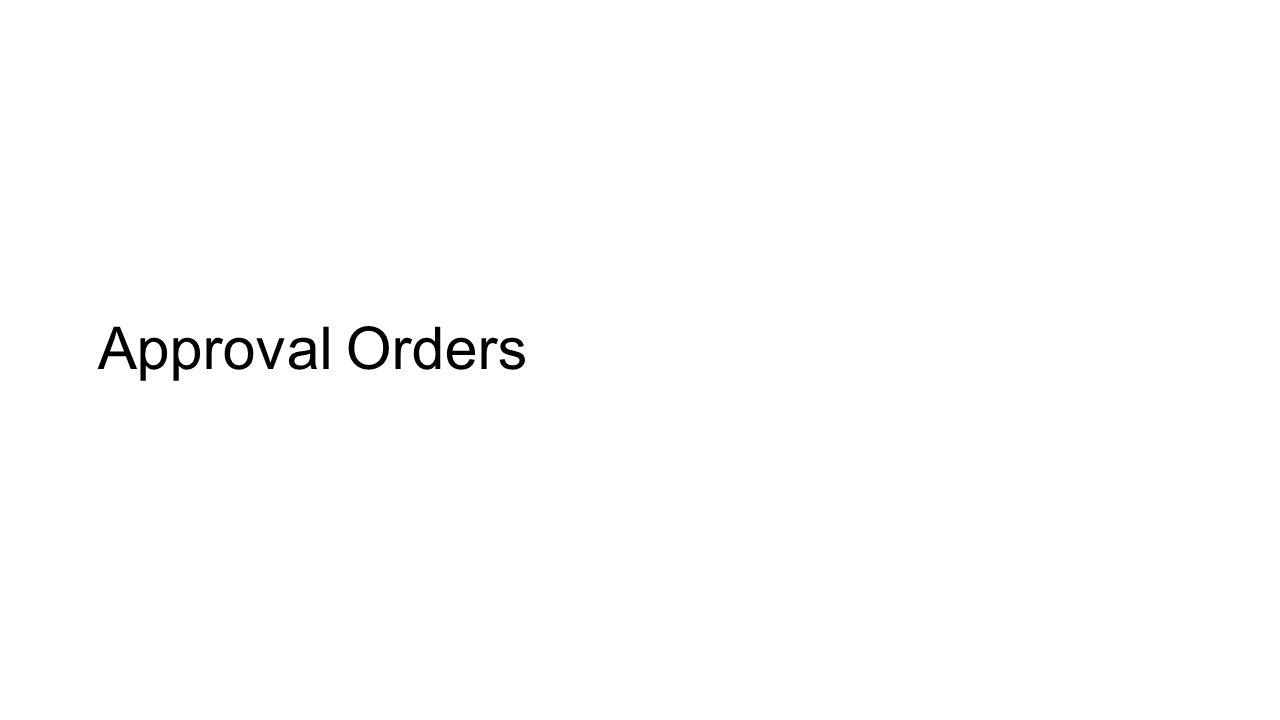 Approval Orders