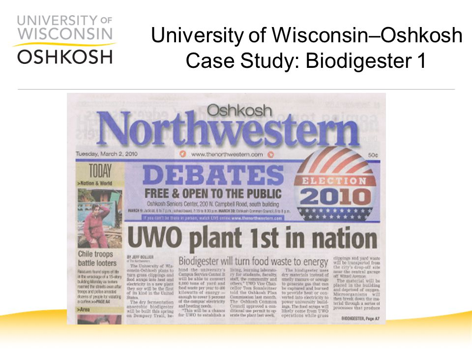 University of Wisconsin–Oshkosh Case Study: Biodigester 1