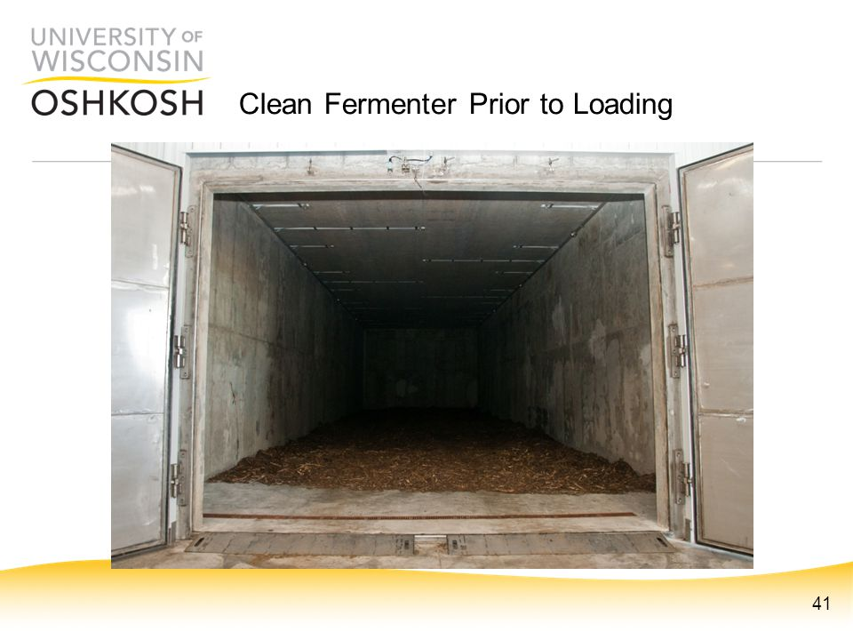 Clean Fermenter Prior to Loading 41