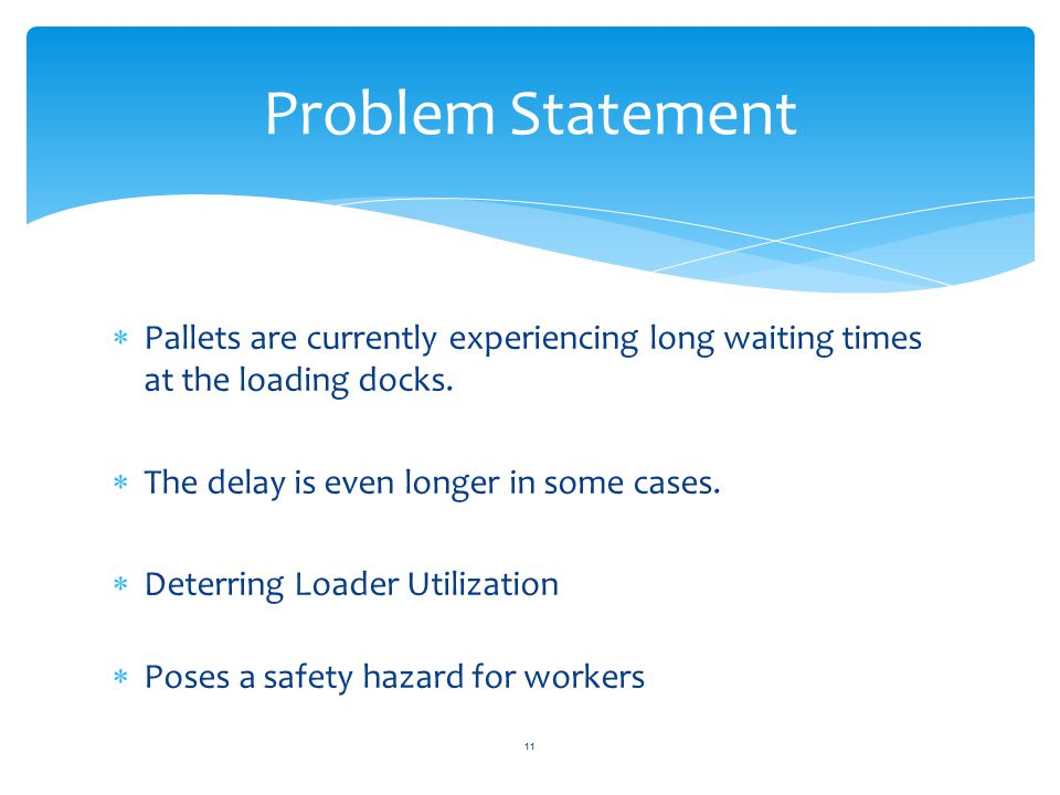  Pallets are currently experiencing long waiting times at the loading docks.