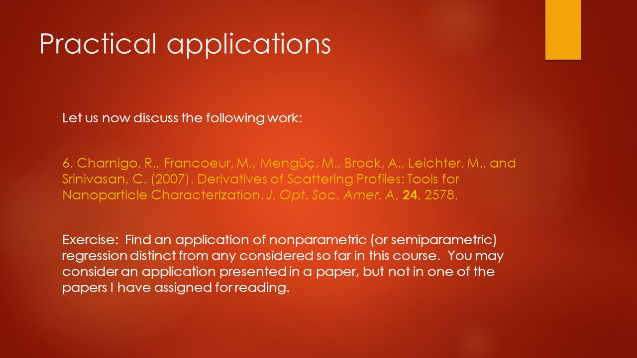 Practical applications Let us now discuss the following work: 6.