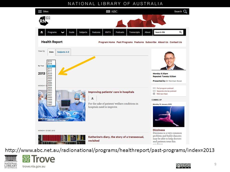 9 http://www.abc.net.au/radionational/programs/healthreport/past-programs/index=2013