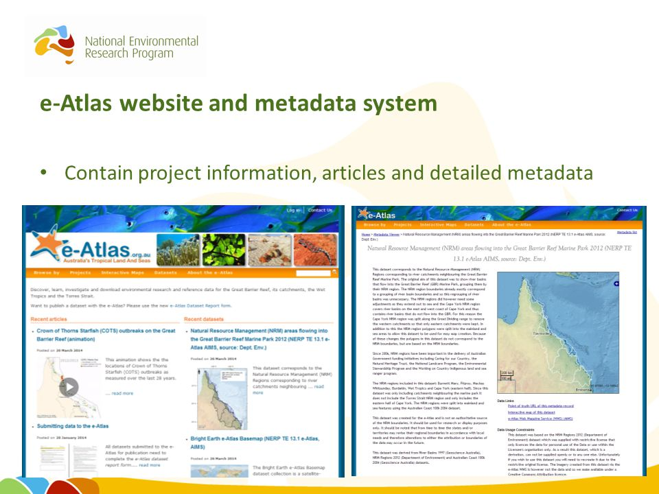 e-Atlas website and metadata system Contain project information, articles and detailed metadata