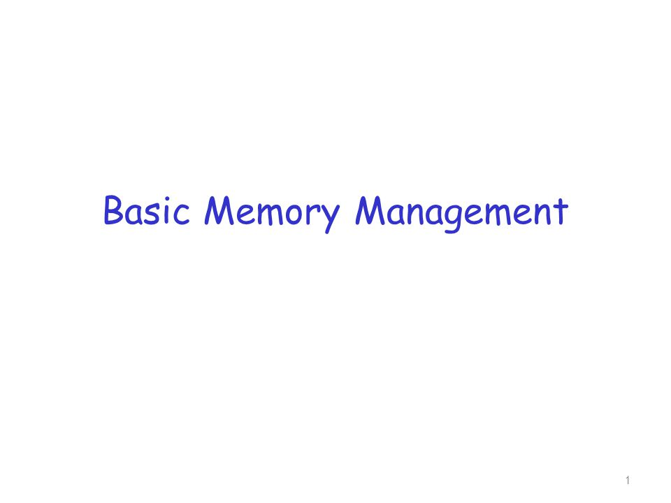 Basic Memory Management 1