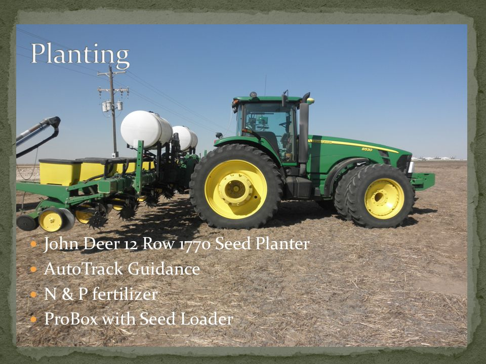 John Deer 12 Row 1770 Seed Planter AutoTrack Guidance N & P fertilizer ProBox with Seed Loader